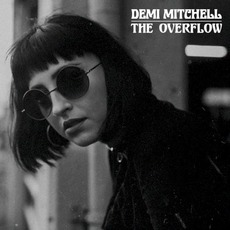 The Overflow mp3 Album by Demi Mitchell