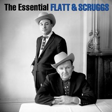 The Essential Lester Flatt & Earl Scruggs mp3 Compilation by Various Artists