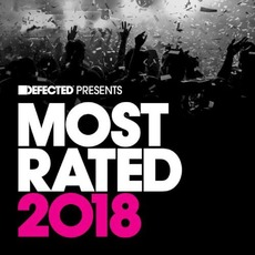Defected Presents Most Rated 2018 by Various Artists