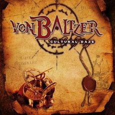 Cultural Daze mp3 Album by Von Baltzer