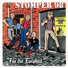 Für die Ewigkeit mp3 Album by Stomper 98