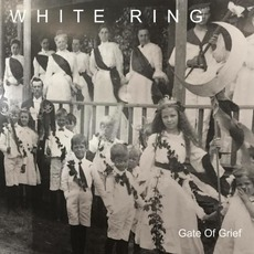 Gate Of Grief mp3 Album by White Ring