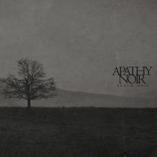 Black Soil by Apathy Noir