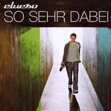 So Sehr Dabei mp3 Album by Clueso