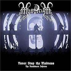 Never Stop The Madness: The Roadburn Inferno by Mysticum