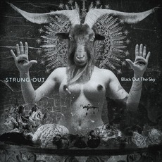Black Out The Sky mp3 Album by Strung Out