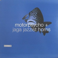 In The Fishtank mp3 Album by Motorpsycho + Jaga Jazzist