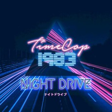 Night Drive mp3 Album by Timecop1983