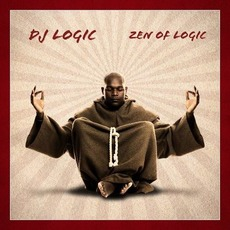 Zen Of Logic mp3 Album by DJ Logic