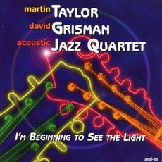 I'm Beginning To See The Light by David Grisman & Martin Taylor