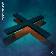 X (Deluxe Edition) mp3 Album by Nonpoint