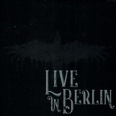 Live In Berlin by Mono Inc.