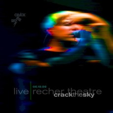 Live: Recher Theatre 06.19.99 mp3 Live by Crack The Sky