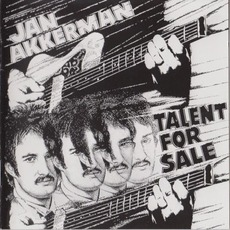 Talent For Sale (Remastered) by Jan Akkerman