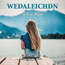 Wia a Kind mp3 Album by Wedaleichdn