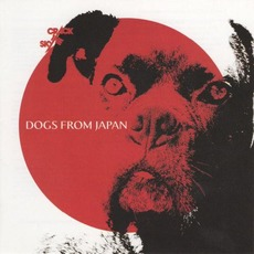 Dogs From Japan mp3 Album by Crack The Sky