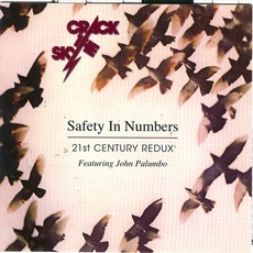 Safety In Numbers: 21st Century Redux mp3 Album by Crack The Sky