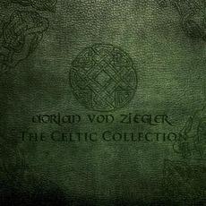 The Celtic Collection mp3 Album by Adrian Von Ziegler