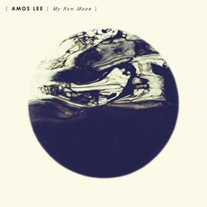 My New Moon mp3 Album by Amos Lee