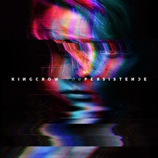 The Persistence mp3 Album by Kingcrow