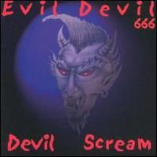 Devil Scream by Evil Devil
