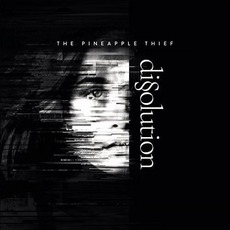 Dissolution mp3 Album by The Pineapple Thief