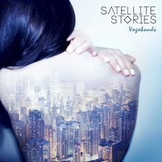 Vagabonds (Deluxe Edition) by Satellite Stories