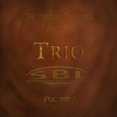 Trio Volume 1 by Seconds Before Landing