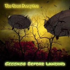 The Great Deception by Seconds Before Landing
