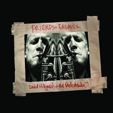 Friends & Enemies by David Hillyard And The Rocksteady 7