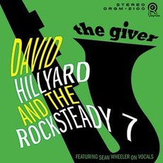 The Giver by David Hillyard And The Rocksteady 7