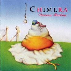 Chimera (Re-Issue) by Duncan Mackay