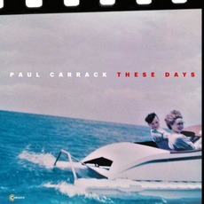 These Days mp3 Album by Paul Carrack