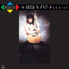 Em Bossa 'N Roll ao Vivo by Rita Lee