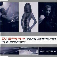 In 2 Eternity (feat. Carisma)