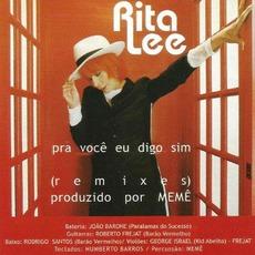 Pra Você Eu Digo Sim mp3 Single by Rita Lee