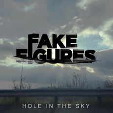 Hole In The Sky by Fake Figures
