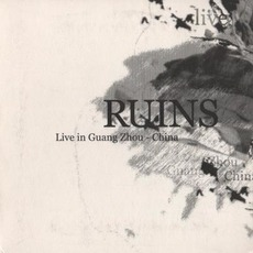 Live In Guang Zhou - China by Ruins (2)
