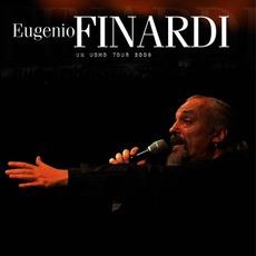 Un Uomo Tour 2009 (Live) by Eugenio Finardi