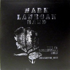 Live At Rockefeller, Oslo February 25, 2012 by Mark Lanegan Band
