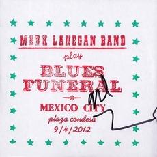 Play Blues Funeral, Mexico City, Plaza Condesa, 9/4/2012 by Mark Lanegan Band
