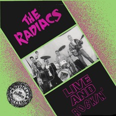 Live And Rockin' by The Radiacs