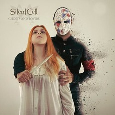 Ghosts And Lovers by Silent Cell