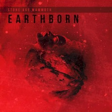 Earthborn by Stone Age Mammoth