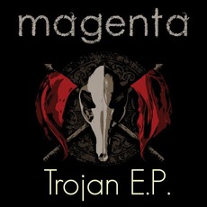 Trojan E.P mp3 Album by Magenta