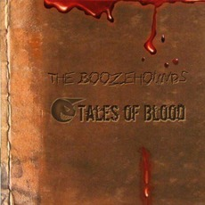 Tales Of Blood by The Boozehounds