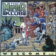 Welcome... by The Monster Klub