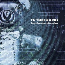 Beyond Scratching The Surface mp3 Album by TG-Toneworks