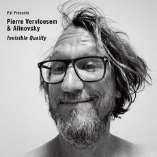 Invisible Quality mp3 Album by Pierre Vervloesem & Alinovsky
