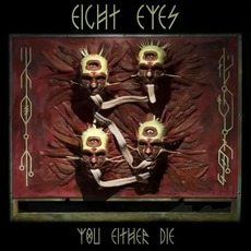 You Either Die mp3 Album by Eight Eyes